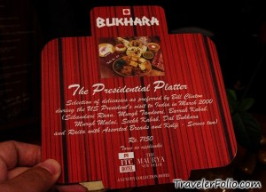The Bukhara's offer of the Presidential Platter, complete with tandoori chicken