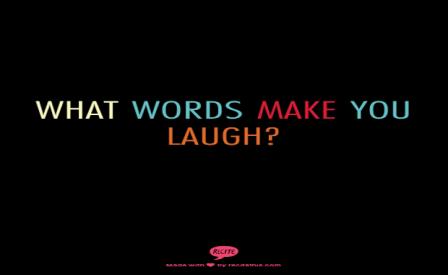 what words make u laugh