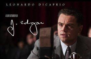 Leonardo di Caprio played J. Edgar Hoover, the FBI's first director